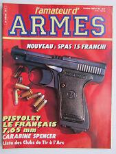 l'amateur d'ARMES N° 59 /Le français 7,65mm/carabine Spencer/Franchi SPAS 15