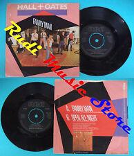LP 45 7'' DARYL HALL JOHN OATES Family man Open all night 1982 RCA* no cd mc dvd