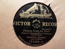 VICTOR 78 RECORD 17438/AMERICAN QT/FLOATING DOWN THE RIVER/BURR CAMPBELL/DAISY