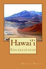Hawai'i by Marta Mihaly (2013, Paperback)