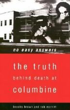 No Easy Answers: The Truth Behind Death at Columbine High School (Paperback or S