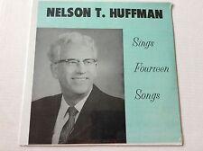Nelson T. Huffman SINGS 14 FOURTEEN SONGS vinyl LP factory sealed