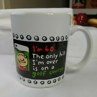 Shoebox Coffee Cup Mug I'm 60 The only hill I'm over is on a golf course Vintage