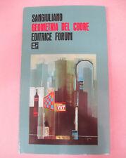book LIBRO Sangiuliano GEOMETRIA DEL CUORE 1976 EDITRICE FORUM (L41)