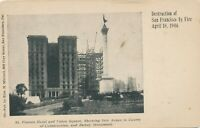 SAN FRANCISCO CA – St. Francis Hotel and Union Square After 1906 Fire – udb