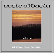 Nocte Obducta - Nektar Teil 2: Seen, Flüsse, Tagebücher ++ CD ++ NEU !!