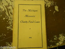 The Michigan Masonic Charity Fund Laws - 1942 - BOOKLET