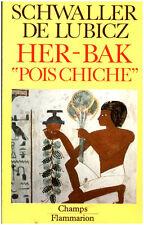 """Livres de Poche """" Récit """" Pois Chiche """" Her Bak """" Schwaller De Lubicz  """" ( 209 )"""