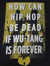 WU-TANG - HOW CAN HIP HOP BE DEAD - CLASSIC W LOGO - LARGE BLACK T-SHIRT- G984