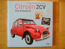 Citroen 2 CV - Das Entenbuch  von Immo Mickloweit und Marc Roger Reichel (2015)
