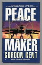 PEACEMAKER by Gordon Kent (2002, Paperback)