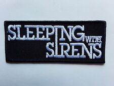 SLEEPING WITH SIRENS AMERICAN HEAVY ROCK MUSIC BAND EMBROIDERED PATCH UK SELLER