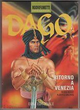 collana NUOVIFUMETTI presenta DAGO N.1 RITORNO A VENEZIA nuovi fumetti 1994