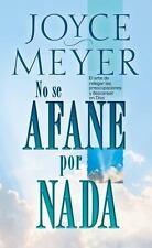 No Se Afane Por Nada - Pocket Book : El Arte de Relegar Las Preocupaciones y...