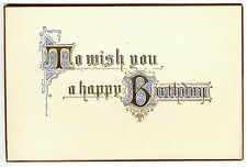 TO WISH YOU a HAPPY BIRTHDAY~ORIGINAL c.1910 ANTIQUE EMBOSSED GREETINGS POSTCARD
