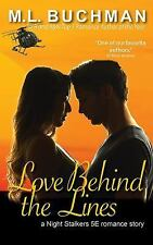 Love Behind the Lines by M. L. Buchman (2016, Paperback)