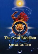 The Great Rebellion, Aun Weor, Samael, Good, Paperback