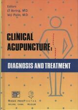 Livre : Clinical Acupuncture : Diagnosis and Treatment - LI Boning & WU Peilin