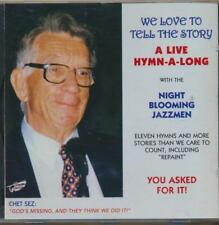 We Love to Tell the Story : A Live Hymn-a-long with the Night Blooming Jazzmen