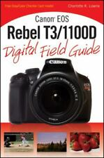 Canon EOS Rebel T3/1100d Paperback Charlotte K. Lowrie