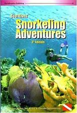 NEW - Best Dives' Snorkeling Adventures (3rd Edition) by Huber, Joyce