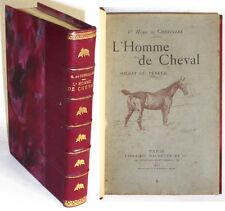 L'HOMME DE CHEVAL, SOLDAT OU VENEUR Causeries hippiques - H. de CHEZELLES 1893