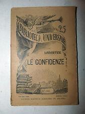 CLASSICI - Lamartine: LE CONFIDENZE 1906 Sonzogno Universale 357 trad. Artuso