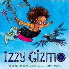 Izzy Gizmo, Jones, Pip, Very Good Book