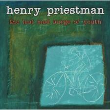 Priestman Henry - The Last Mad Surge Of Youth NEW CD