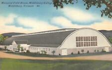 VT, Vermont    MIDDLEBURY COLLEGE~Memorial Field House    c1940's Postcard