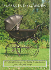 COACH BUILT PRAM BOOK HISTORY OF VINTAGE ANTIQUE BRITISH PRAMS IN THE GARDEN