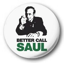 "BETTER CALL SAUL! - 25mm 1"" Button Badge - Novelty Breaking Bad White"