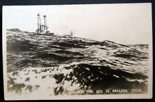 BATTLESHIP ^  WHEN THE SEA IS ROLLING HIGH RPPC