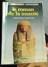 le roman de la momie - classiques larousse - theophile Gautier