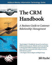The CRM Handbook: A Business Guide to Customer Relationship Management-ExLibrary