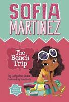 The Beach Trip (Sofia Martinez) by Jules, Jacqueline