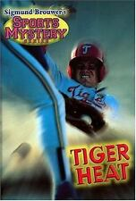 Tiger Heat by Brouwer, Sigmund