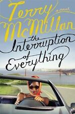 The Interruption of Everything by Terry McMillan (2005, Hardcover)