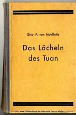 La sonrisa del tuan: [mineral.] V. Gino forestal de moellwitz 1933