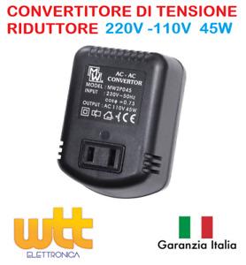TRASFORMATORE RIDUTTORE TENSIONE DA 220 A 110 Volt 45W