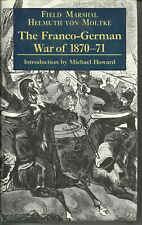 The Franco-German War of 1870-71. European History - Military History
