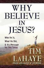 Why Believe in Jesus?: Who He Is, What He Did, & His Message for You Today (Laha