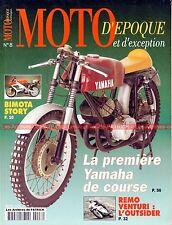 MOTO D'EPOQUE  8 Dossier BIMOTA YAMAHA 250 S MORINI 175 Enduro MONDIAL 160 Remo