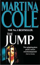 The Jump: A compelling thriller of crime and corruption by Cole, Martina
