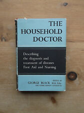THE HOUSEHOLD DOCTOR GEORGE BLACK THE NATIONAL HEALTH SERVICE NURSING DISEASES