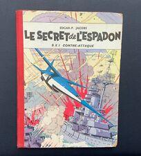 Blake et Mortimer. Le secret de l'espadon SX 1 contre attaque. Lombard 1957