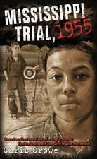 Mississippi Trial, 1955, Chris Crowe, Good Book