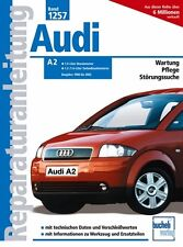 AUDI A2 Reparaturbuch Reparaturanleitung Reparatur-Handbuch Jetzt helfe ich mir
