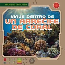 Viaje Dentro de Un Arrecife de Coral (a Trip Through a Coral Reef) (Maravilloso