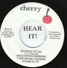 Christopher Browning 70s C&W COVER 45 (Cherry 44431) Devoted to You/Without VG++